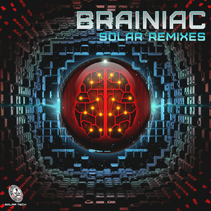 BRAINIAC - Solar Remixes