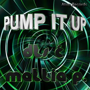 DTS/MATTIA P - Pump It Up