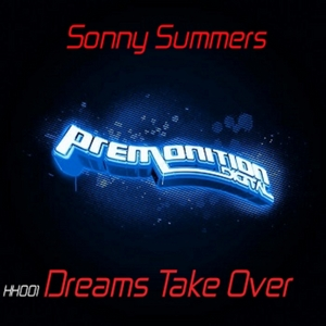 SUMMERS, Sonny - Dreams Take Over