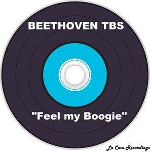 BEETHOVEN TBS - Feel My Boogie