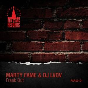 FAME, Marty/DJ LVOV - Freak Out