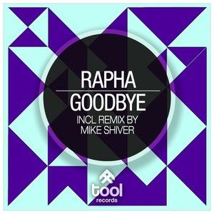 RAPHA - Goodbye