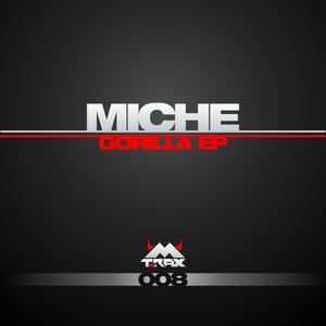 MICHE - Gorilla EP