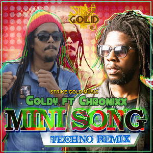 GOLDY feat CHRONIXX - Mini Song (techno remix)