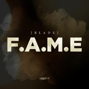 BLADE - Fame