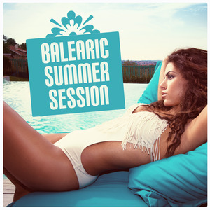 VARIOUS - Balearic Summer Session