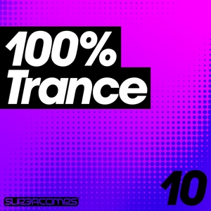 VARIOUS - 100% Trance Volume Ten