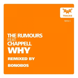 RUMOURS, The feat CHAPPELL - Why