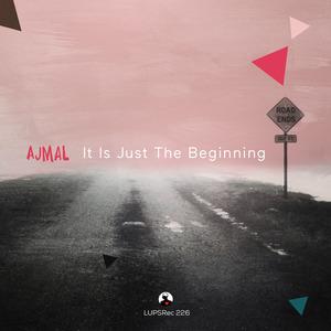 AJMAL - It Is JustThe Beginning