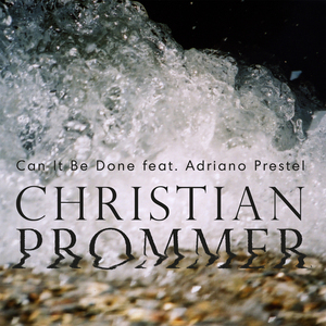 PROMMER, Christian feat ADRIANO PRESTEL - Compost Black Label 117 (Remixes By Alex Niggemann & Sascha Braemer)