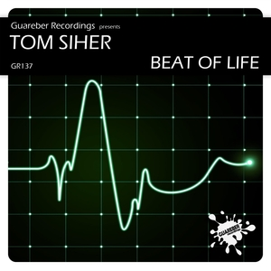 SIHER, Tom - Beat Of Life
