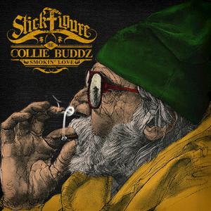 STICK FIGURE feat COLLIE BUDDZ - Smokin' Love