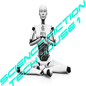 VARIOUS - Science Fiction Tech House, Vol 1 (Essentials Of TechHouse Session)