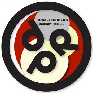 DOM/GRIDLOK/HIVE - Moodswings/Chaos Theory