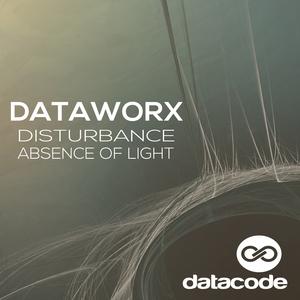 DATAWORX - Disturbance EP