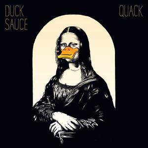 DUCK SAUCE - Quack