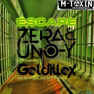ZERA feat GOLDILLOX - Escape