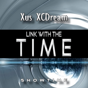 XUS XCDREAM - Link With The Time