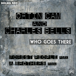 BELLS, Charles/ORTIN CAM - Who Goes There
