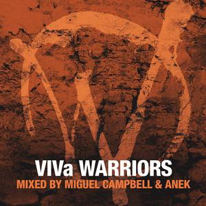VARIOUS - VIVa Warriors Season 3 (Mixed By Miguel Campbell & Anek)