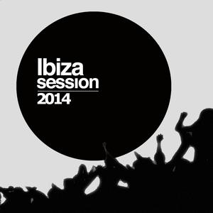 VARIOUS - Ibiza Session 2014 (electro house Selection)