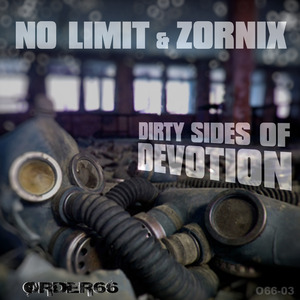 NO LIMIT/ZORNIX - Dirty Sides Of Devotion