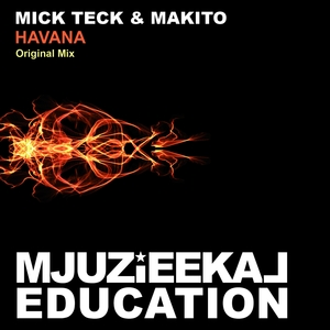 TECK, Mick/MAKITO - Havana