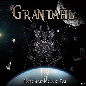 GRANDAHL - Northern Jutland Psy EP