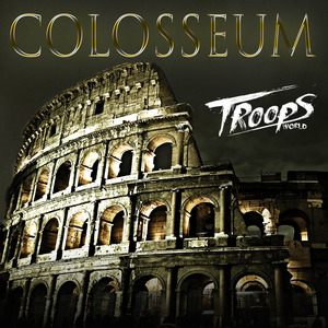 TROOPSWORLD - COLOSSEUM