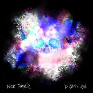 THAYER, Nick/ZOE PHILLIPS - Dominion EP