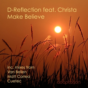 D-REFLECTION feat CHRISTA - Make Believe