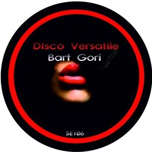 GORI, Bart - Disco Versatile