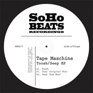 TAPE MASCHINE - Toosh EP