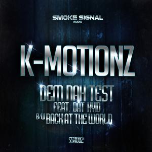 K MOTIONZ - Dem Nah Test