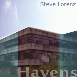 STEVE LORENZ - Havens