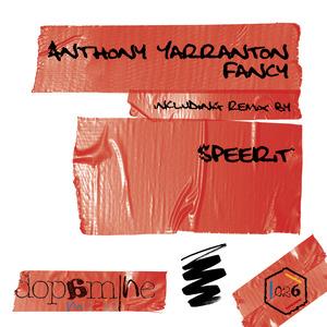 YARRANTON, Anthony - Fancy (remixes)