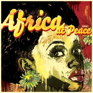 GUST, Pete/THOSE BOYS/K MARCHI/KOULZ/TUMI/SHAMROCK - Africa At Peace