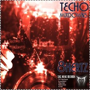 8 HERTZ - Techno Mixdowns