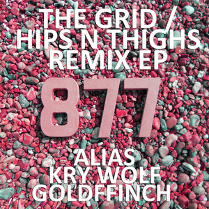 MY NU LENG - The Grid/Hips N' Thighs (Remix)
