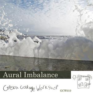 AURAL IMBALANCE - Sea State a Single
