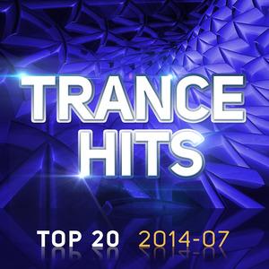 VARIOUS - Trance Hits Top 20: 2014 07
