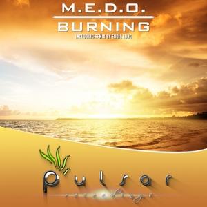 MEDO - Burning