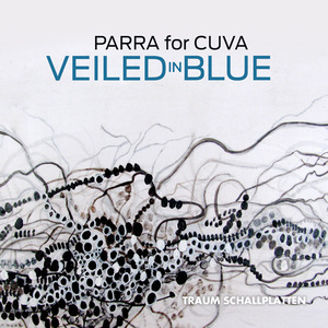 PARRA FOR CUVA - Veiled In Blue EP