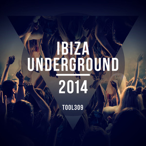 VARIOUS - Ibiza Underground 2014