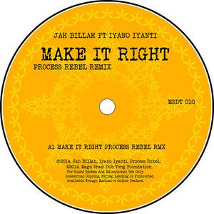 JAH BILLAH feat IYANO IYANTI - Make It Right (Process Rebel Remix)