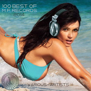VARIOUS - 100 Best Of M F Records 2014