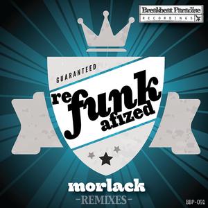 MORLACK - Refunkafized