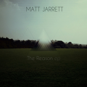 JARRETT, Matt - The Reason EP