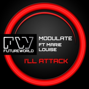MODULATE feat MARIE LOUISE - I'll Attack