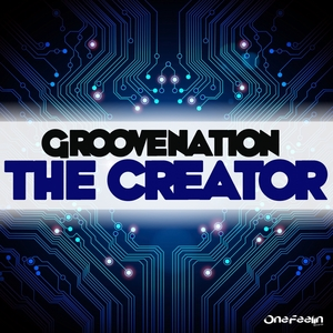 GROOVE NATION - The Creator